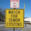 """Watch for Senior Citizens"" sign"